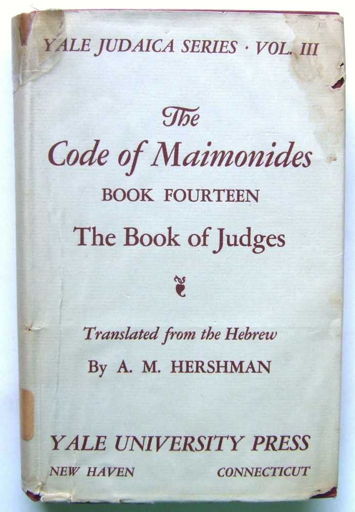 Image for The Code of Maimonides, Book Fourteen: The Book of Judges (Yale Judaica Series, Volume III)