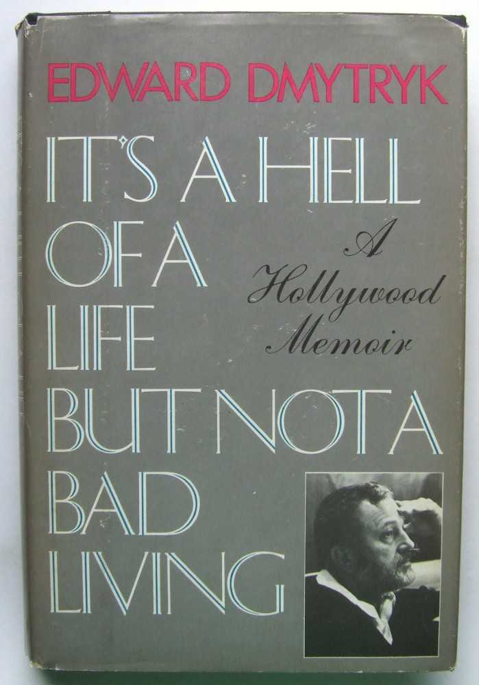 Image for It's a Hell of a Life But Not a Bad Living: A Hollywood Memoir