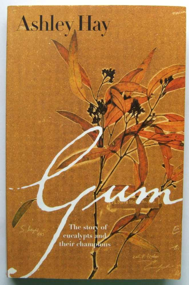 Image for Gum: the story of eucalypts and their champions