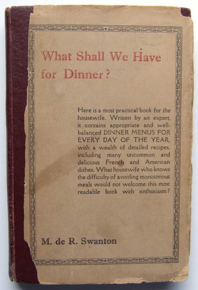 Image for What Shall We Have For Dinner: A Year's Suggestions with Recipes