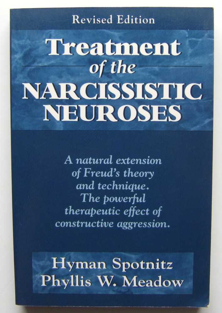 Image for Treatment of the Narcissistic Neuroses (Master Work)
