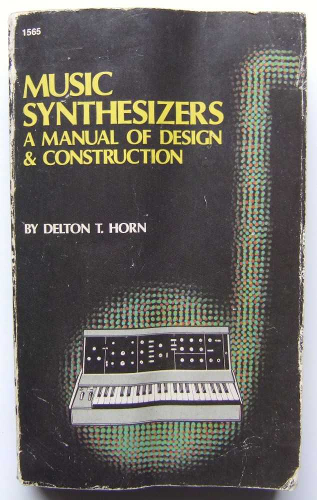 Image for Music Synthesizers: Manual of Design and Construction