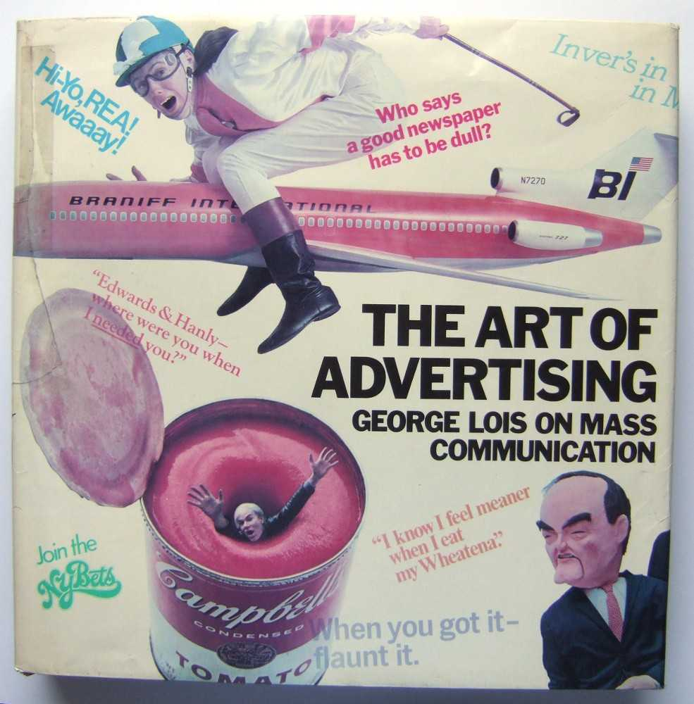 Image for The Art of Advertising: George Lois on Mass Communication