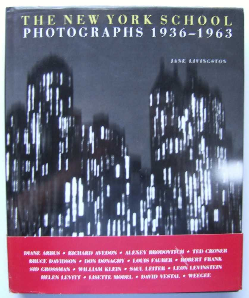 Image for The New York School: Photographs, 1936-1963