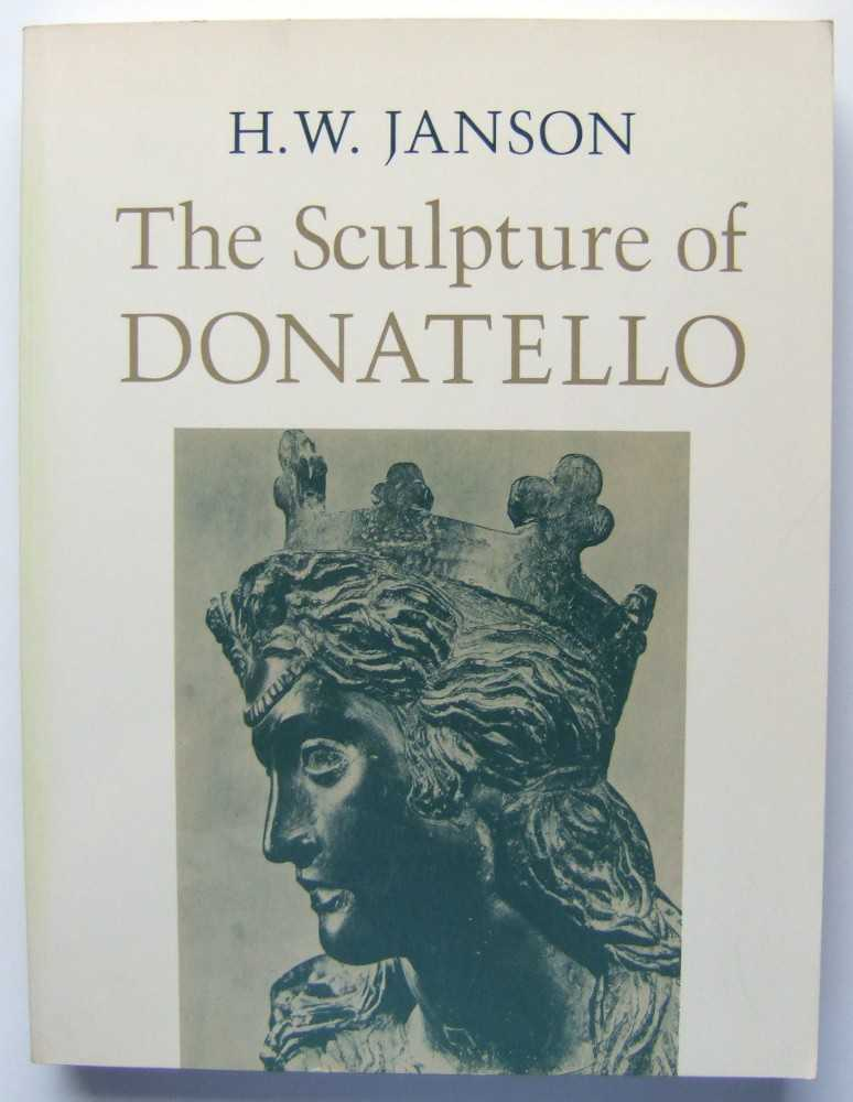 Image for The Sculpture of Donatello: Incorporating the Notes and Photographs of the Late Jeno Lanyi