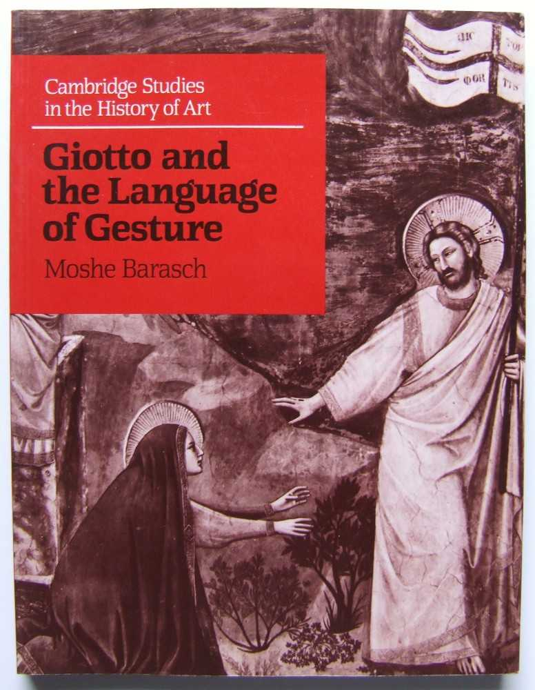 Image for Giotto and the Language of Gesture (Cambridge Studies in the History of Art) (Paperback)by