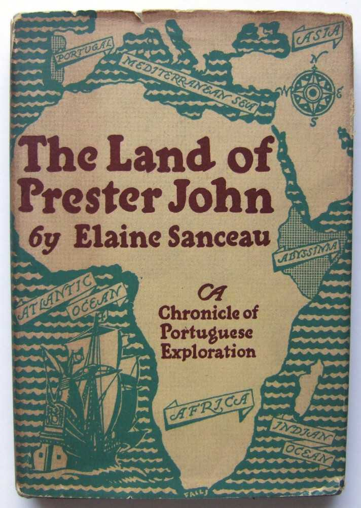 Image for The Land of Prester John: A Chronicle of Portuguese Exploration