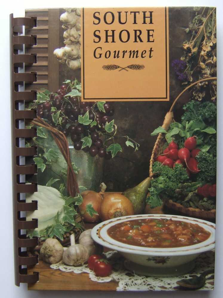 Image for South Shore Gourmet: Delicious Recipes from Parents, Teachers and Friends of Yeshiva Toras Chaim and Ateres Yaakov (Jewish Cooking)