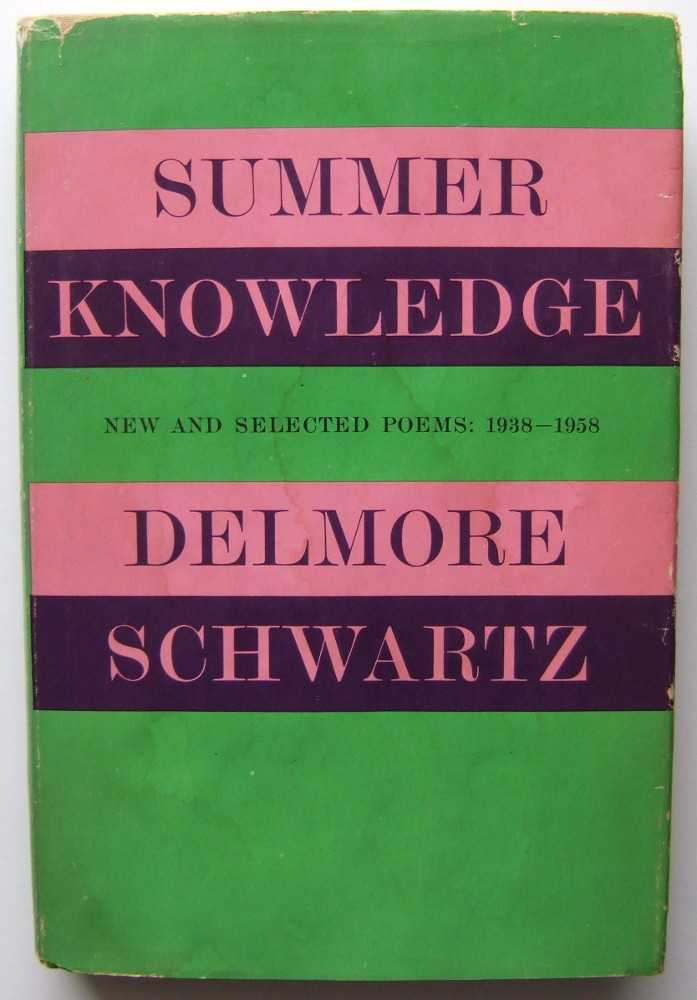 Image for Summer Knowledge: New and Selected Poems, 1938-1958
