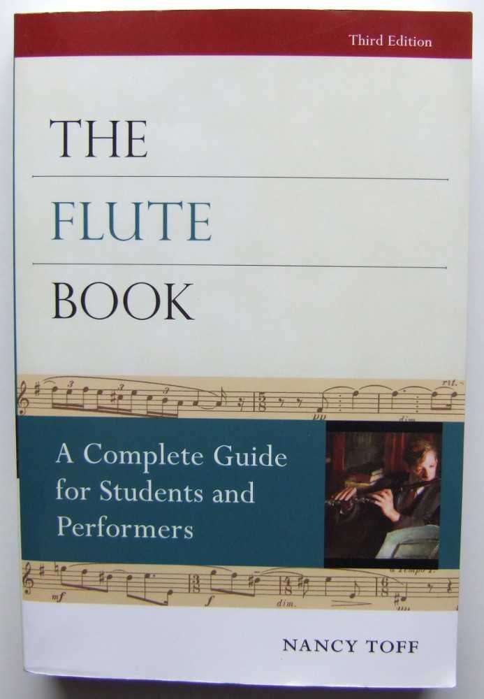 Image for The Flute Book: A Complete Guide for Students and Performers (Oxford Musical Instrument Series)