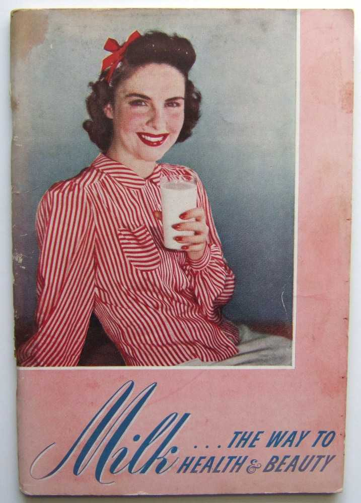 Image for Milk: The Way to Health & Beauty (Promotional Cook Book)