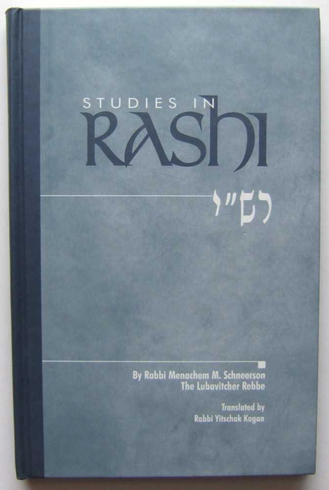 Image for Studies In Rashi: A Chasidic Discourse by Rabbi Menachem Mendel Schneerson of Chabad-Lubavitch Hardcover