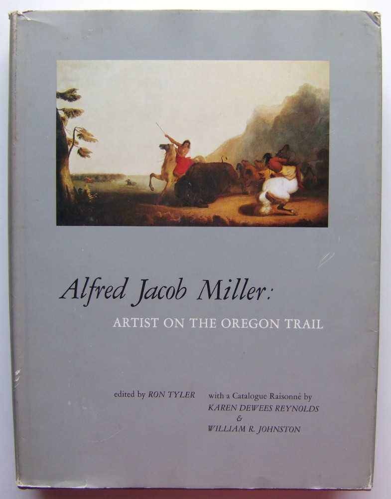 Image for Alfred Jacob Miller: Artist on the Oregon Trail