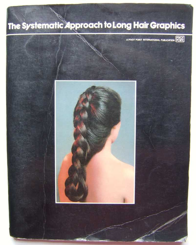 Image for The Systematic Approach to Long Hair Graphics
