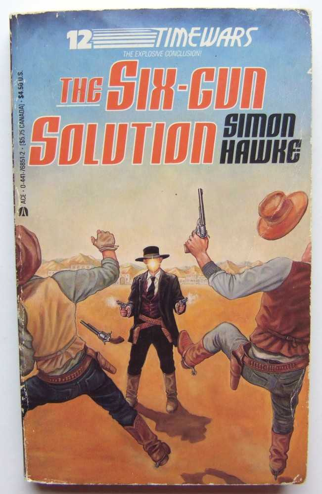 Image for The Six Gun Solution (Timewars, No. 12)