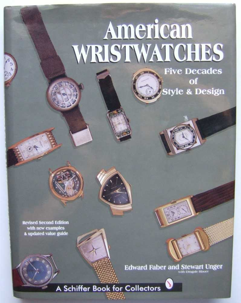 Image for American Wristwatches: Five Decades of Style and Design (Schiffer Book for Collectors)