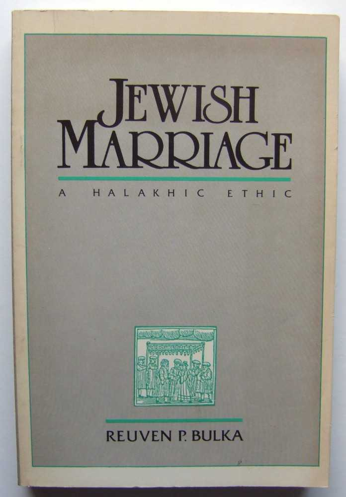 Image for Jewish Marriage: A Halakhic Ethic (The Library of Jewish law and ethics)