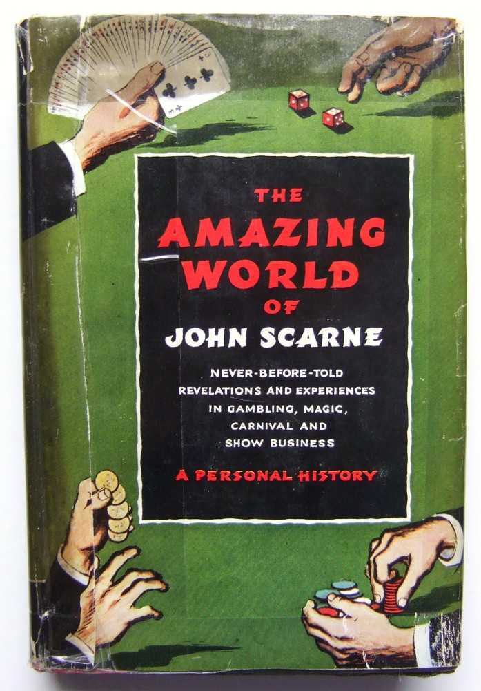Image for The Amazing World of John Scarne: A Personal History