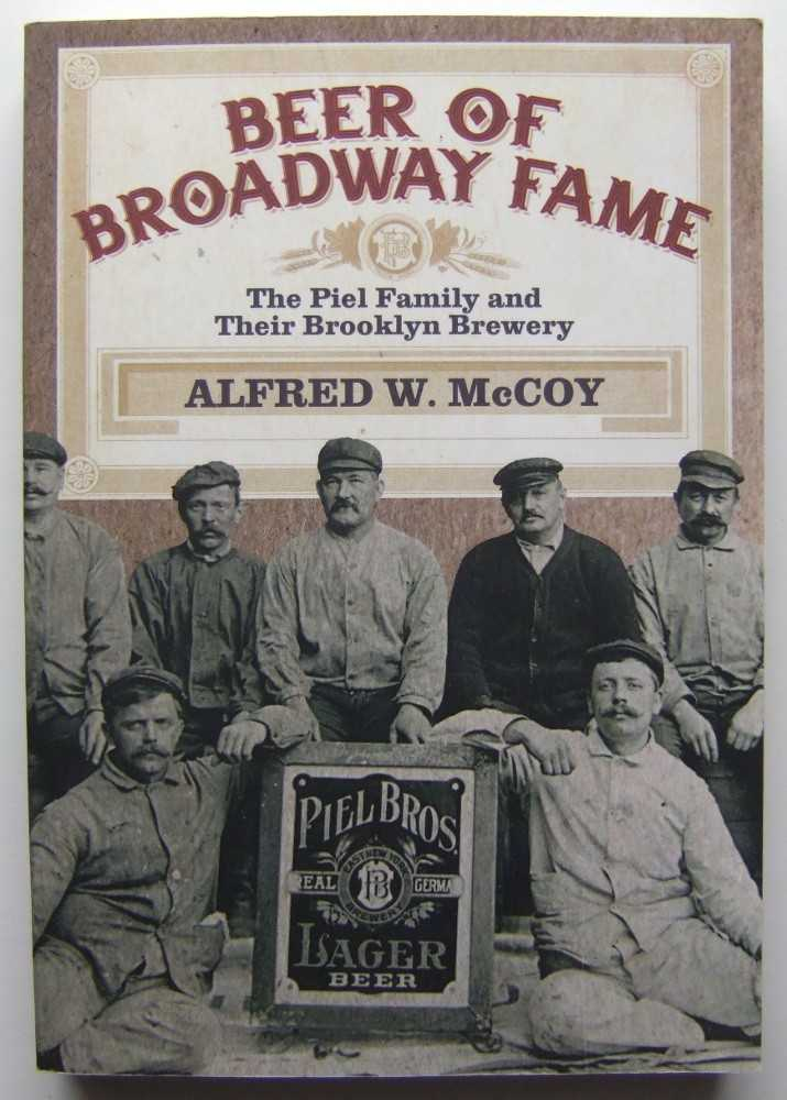 Image for Beer of Broadway Fame: The Piel Family and Their Brooklyn Brewery (Excelsior Editions)