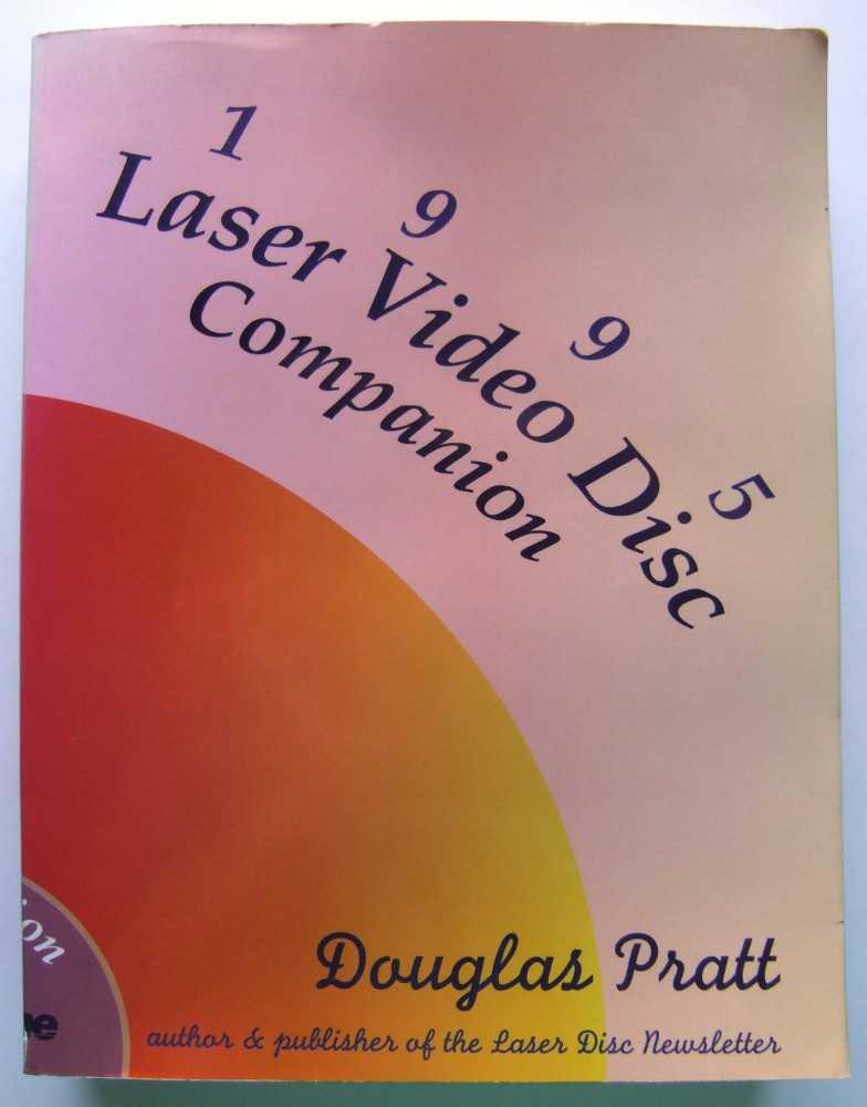 Image for The Laser Video Disc Companion: A Guide to the High-End Delivery System for Home Video