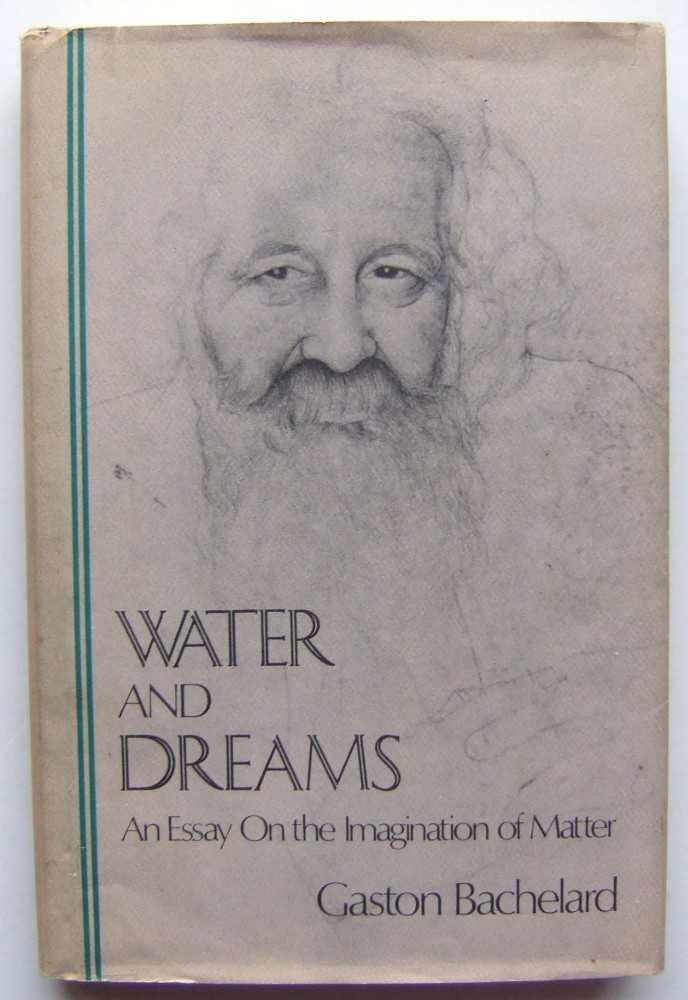 Image for Water and Dreams: An Essay on the Imagination of Matter