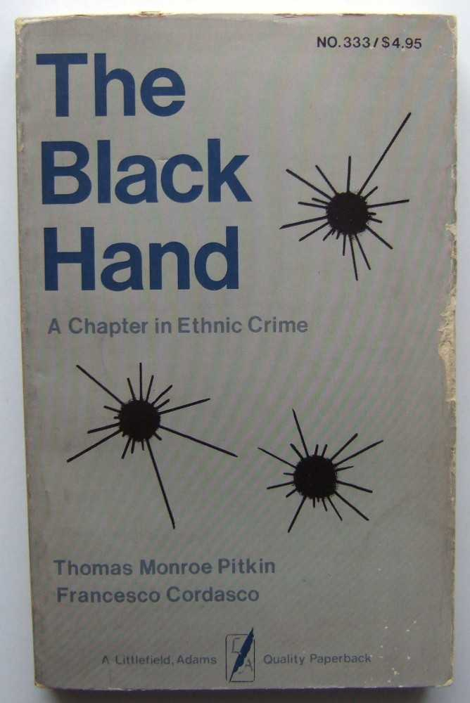 Image for The Black Hand: A Chapter in Ethnic Crime