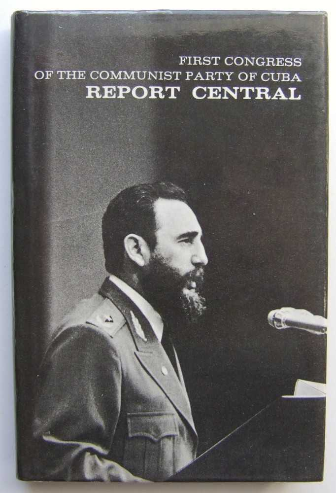 Image for First Congress of the Communist Party of Cuba Report Central