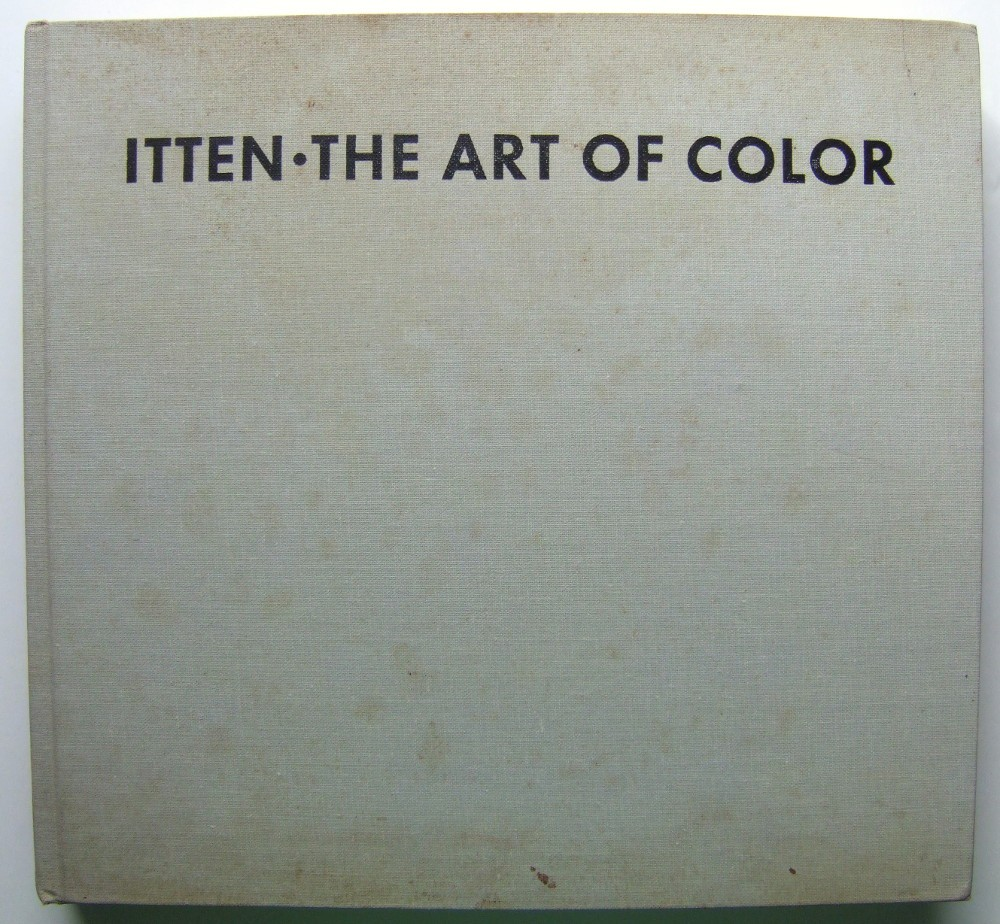 Image for The Art of Color: The Subjective Experience and Objective Rationale of Color